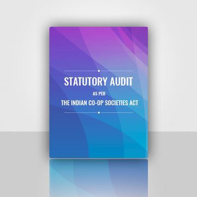 Statutory Audits as per The Indian Co-op Societies Act